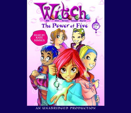 The Power of Five: W.I.T.C.H. Book 1 by Elizabeth Lenhard