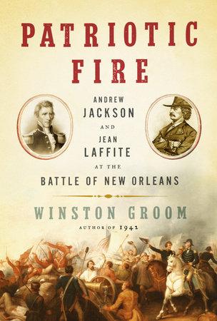 Patriotic Fire by Winston Groom