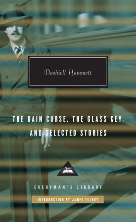 The Dain Curse, The Glass Key, and Selected Stories by