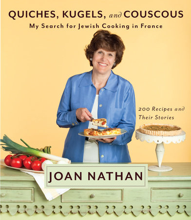 Quiches, Kugels, and Couscous by Joan Nathan