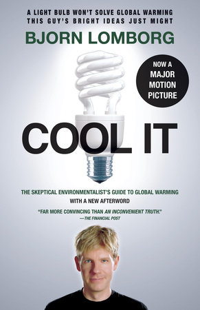 Cool It by Bjorn Lomborg