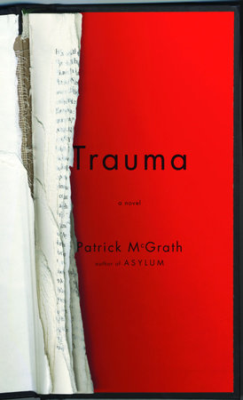 Trauma by Patrick McGrath