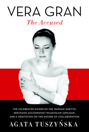 Vera Gran-The Accused by