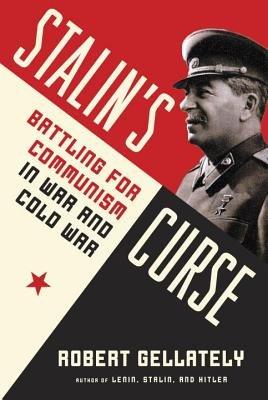 Stalin's Curse by Robert Gellately