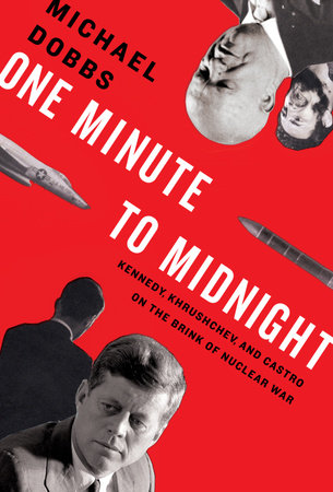 One Minute to Midnight by Michael Dobbs