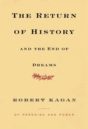 The Return of History and the End of Dreams by