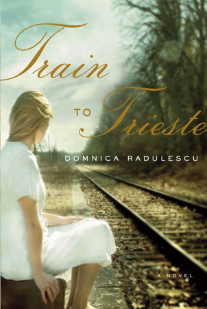 Train to Trieste by Domnica Radulescu
