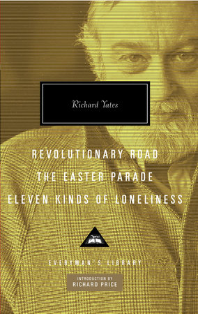 Revolutionary Road, The Easter Parade, Eleven Kinds of Loneliness by
