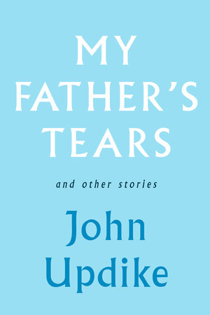 My Father's Tears by