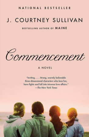 Commencement by J. Courtney Sullivan