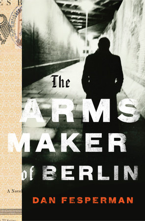 The Arms Maker of Berlin by
