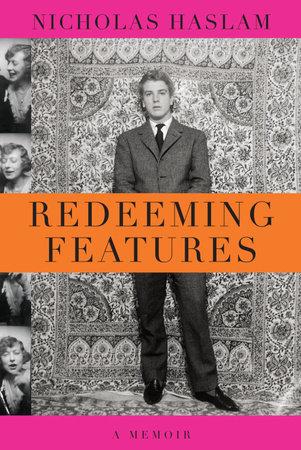 Redeeming Features by Nicholas Haslam