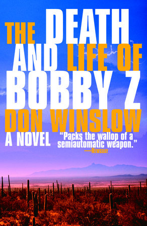 The Death and Life of Bobby Z by
