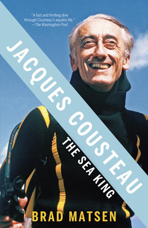 Jacques Cousteau by Brad Matsen