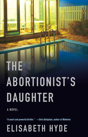The Abortionist's Daughter by