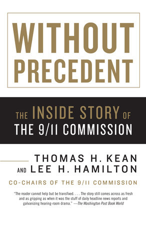 Without Precedent by Lee H. Hamilton and Thomas H. Kean
