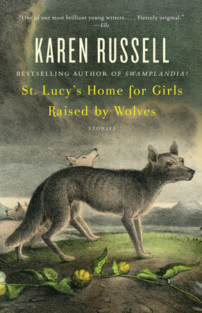 St. Lucy's Home for Girls Raised by Wolves by