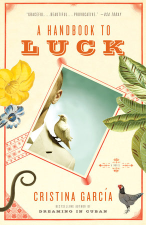 A Handbook to Luck by Cristina García