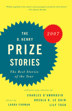 O. Henry Prize Stories 2007 by