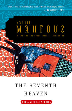 The Seventh Heaven by Naguib Mahfouz