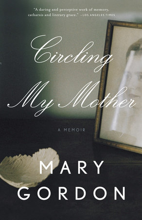 Circling My Mother by