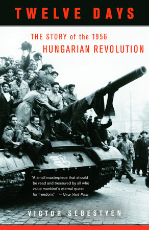 Twelve Days by Victor Sebestyen