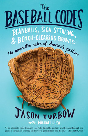 The Baseball Codes by Michael Duca and Jason Turbow
