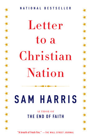 Letter to a Christian Nation by