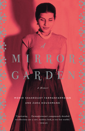 A Mirror Garden by Monir Farmanfarmaian and Zara Houshmand