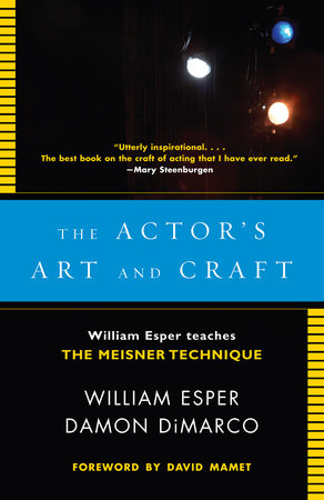 The Actor's Art and Craft by