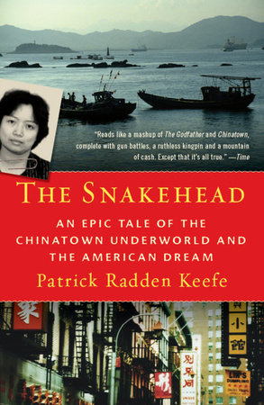 The Snakehead by Patrick Radden Keefe