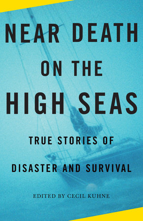 Near Death on the High Seas by