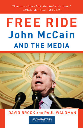 Free Ride by David Brock and Paul Waldman