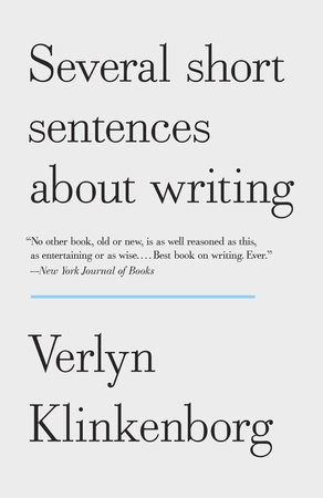 Several Short Sentences About Writing by