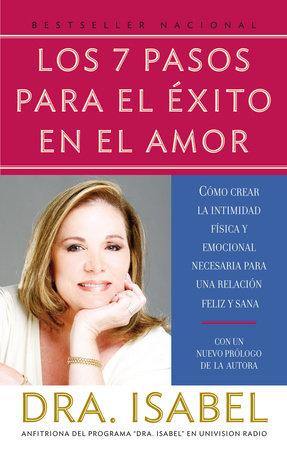 Los 7 pasos para el éxito en el amor by Isabel Gomez-Bassols