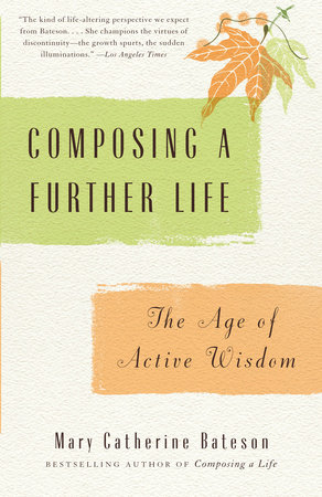 Composing a Further Life by