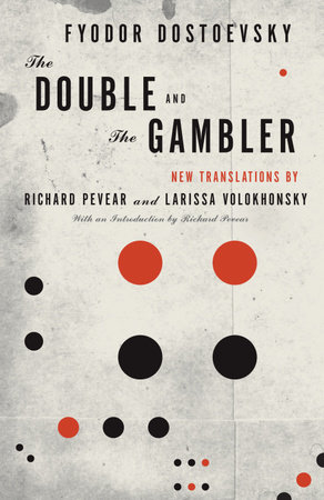 The Double and The Gambler by