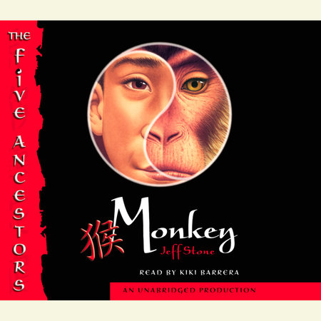 The Five Ancestors Book 2: Monkey by Jeff Stone