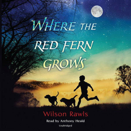 Where the Red Fern Grows by