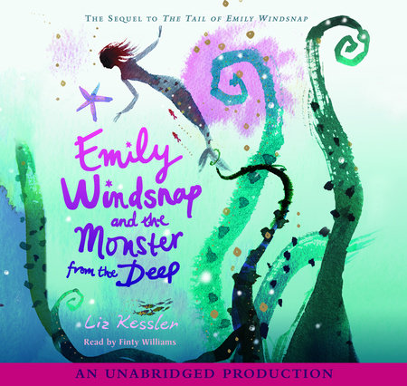 Emily Windsnap and the Monster from the Deep by