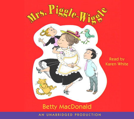 Mrs. Piggle-Wiggle by