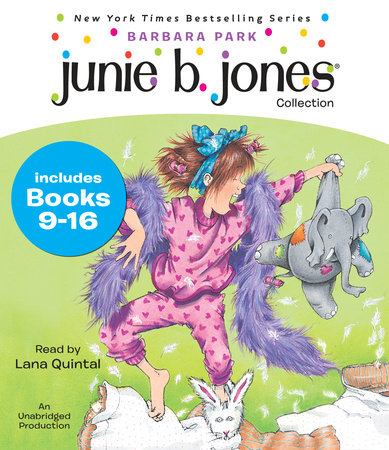 Junie B. Jones Collection: Books 9-16 by Barbara Park