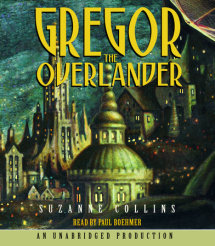 The Underland Chronicles Book One: Gregor the Overlander Cover