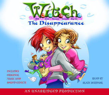The Disappearance: W.I.T.C.H. Book 2 by
