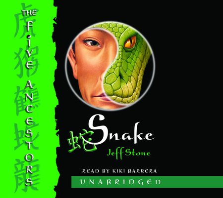 The Five Ancestors Book 3: Snake by