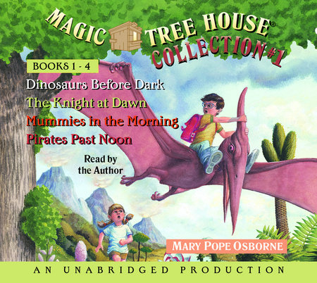 Magic Tree House Collection Volume 1: Books 1-4 by Mary Pope Osborne