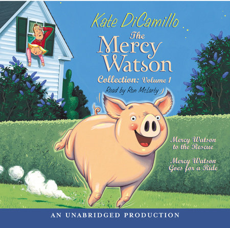 The Mercy Watson Collection Volume I by Kate DiCamillo