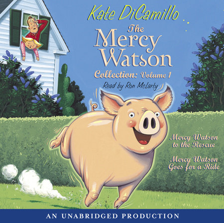 The Mercy Watson Collection Volume I by