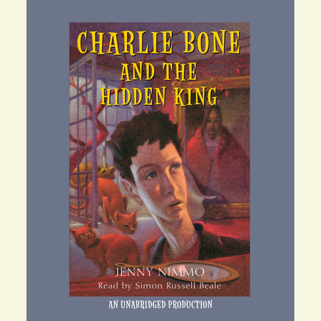 Charlie Bone and the Hidden King by