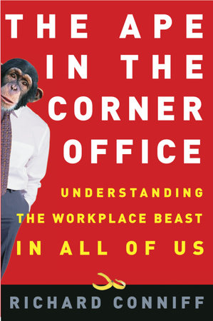 The Ape in the Corner Office by